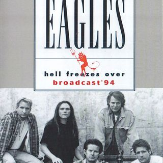 Eagles-When Hell Froze Over