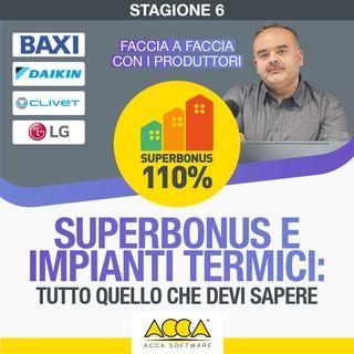 Webinar Superbonus 110 [S6 E2]  Superbonus e impianti termici