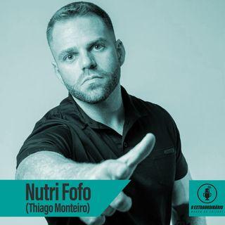 #22– As estratégias por trás do Nutri Fofo feat. Thiago Monteiro
