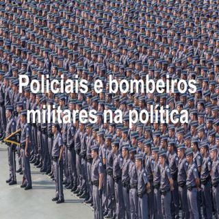 Leis desestimulam policiais e bombeiros militares a exercerem plenos direitos políticos.
