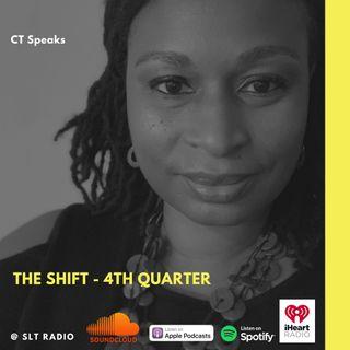 9.29 - GM2Leader - The Shift - 4th Quarter - CT Speaks (Host)