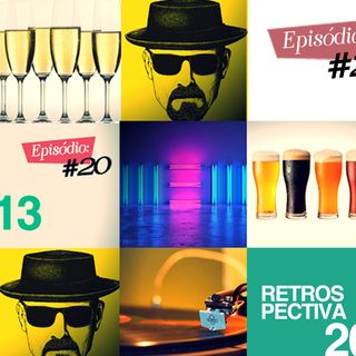 Troca o Disco #20: Retrospectiva 2013
