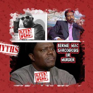 Bernie Mac Sarcoidosis and Murder