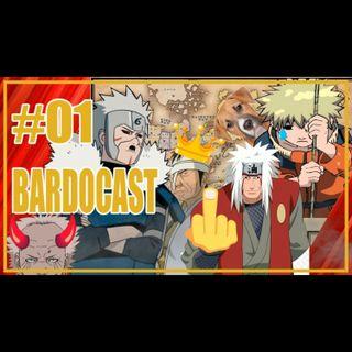 Bardos Vinas ep #01 Caralhadas e Canalhices em Naruto