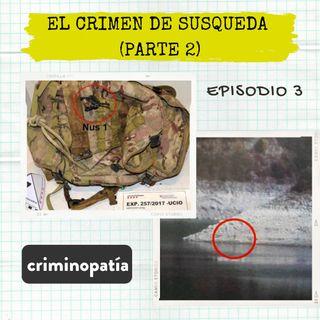 3. El crimen de Susqueda (Catalunya, 2017) - Parte 2