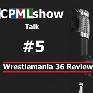 #5 Wrestlemania 36 Review