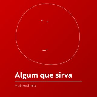 #063 - Autoestima