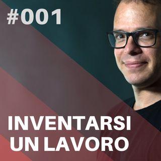 001 - Inventarsi Un Podcast