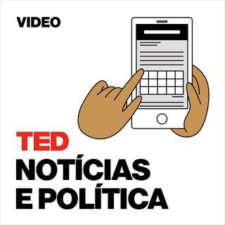 TEDTalks Notícias e Política