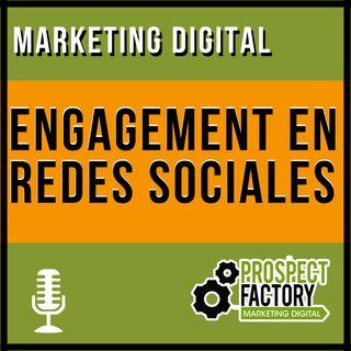 Engagement en redes sociales   Prospect Factory