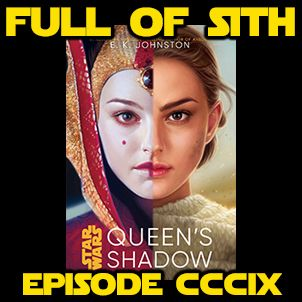Episode CCCIX: Queen's Shadow