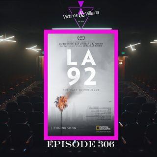 LA 92 | Episode 306