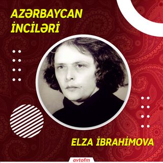 Elza İbrahimova | Azərbaycan İnciləri #2
