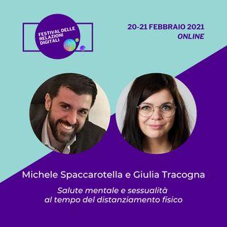 Salute mentale e sessualità al tempo del distanziamento fisico | Michele Spaccarotella, Giulia Tracogna - #FRD2021