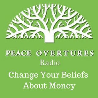 Episode #6 Change Your Beliefs About Money 7.14.14