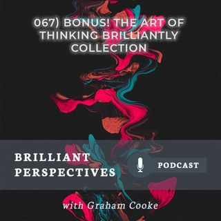 BONUS: The Art Of Thinking Brilliantly Collection