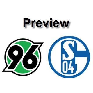 Preview - Hannover Vs Schalke