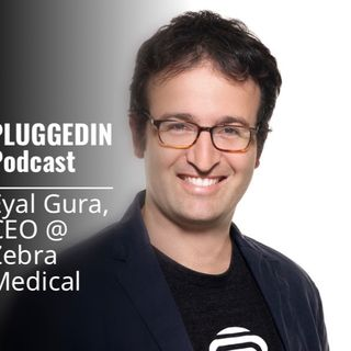 Eyal Gura-CEO @ Zebra Medical