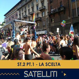 Satelliti ST.2 PT.1 - La Scelta - 26/01/2021