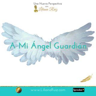 A Mi Ángel Guardián