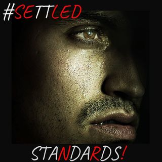 #SETTLED STANDARDS!