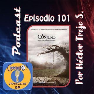Episodio 101 - El Conjuro
