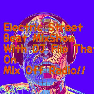 Electric Street Beat MixShow 4/13/20 (live DJ Mix)