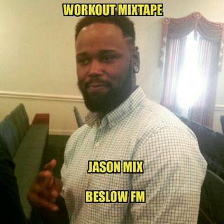 Workout Mixtape Jason Mix