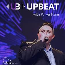 🎧 Podcast Appearance: Upbeat 🎶 with Parker Kane 🎤