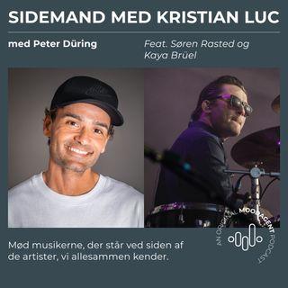 Sidemand med Kristian Luc og Peter Düring (feat. Søren Rasted og Kaya Brüel)