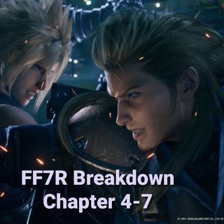 BTC episode #2-FF7R  breakdown Chapter 4-7