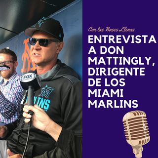 Entrevista A Don Mattingly, Dirigente De Los Miami Marlins