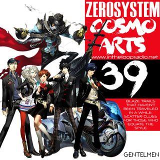 ZEROSYSTEM - COSMO ARTS - SHOW 39