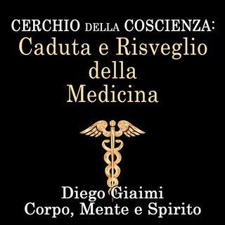 Caduta e Risveglio della medicina (cerchio della coscienza)