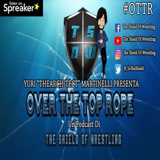 Bonus Episode 3 - Over The Top Rope 52° puntata – ospite Stefano Benzi