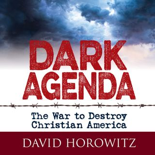 The War on Christianity and why the Left is Winning | David Horowitz