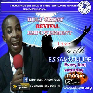 HOLYGHOST REVIVAL EMPOWERMENT #HOREEM#