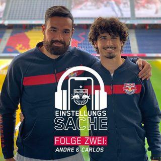 Andre & Carlos – Fußball statt Freundin