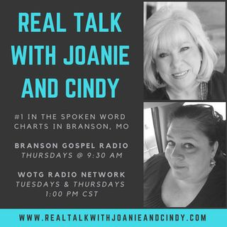 Real Talk w/ Joanie and Cindy
