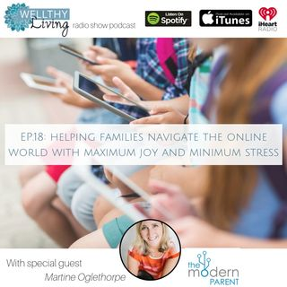 Helping families navigate the online world for maximum joy and minimum stress