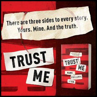 HANK PHILLIPPI RYAN - Trust Me (WBW)