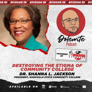 Destroying The Stigma of Community College with Dr. Shanna L. Jackson