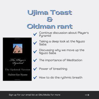 "Ujima Toast - Player's Pyramid ""Why we move up the pyramid & meditation"""