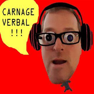 Carnage Verbal (Épisode 6)