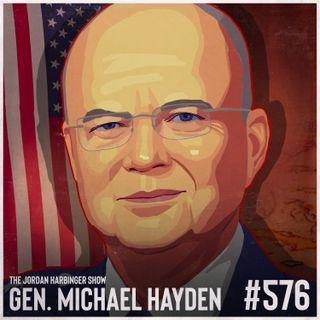 576: General Michael Hayden | American Intelligence in the Age of Terror