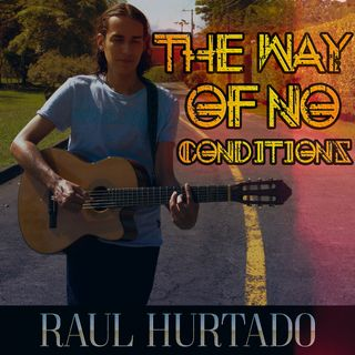Episodio 8: The Way of No Conditions