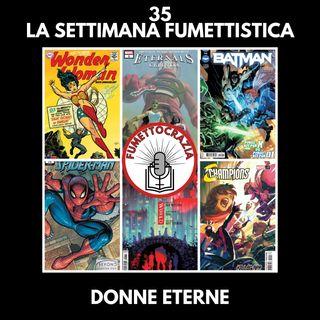 35 - La Settimana Fumettistica - Donne eterne