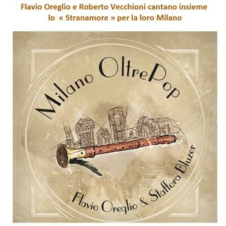 Milano OltrePop, il nuovo album di Flavio Oreglio