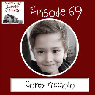 Episode 69 - Corey Micciolo