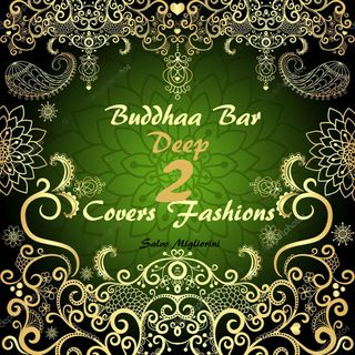 Buddhaa Bar Deep Cover Fashions 2